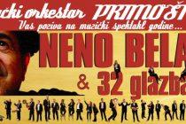 Dođite i uživajte u koncertu Nene Belana i naših glazbara