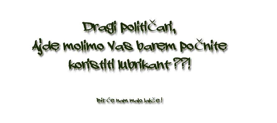 FORA PLUS: Jel Vam dođe da ovakvu poruku pošaljete svim političarima u zemlji, pa i u svijetu ?!